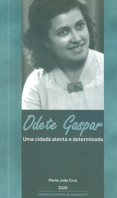 Odete Gaspar (Maria João Cruz)