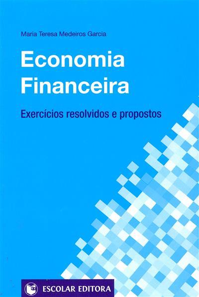 Economia financeira (Maria Teresa Medeiros Garcia)