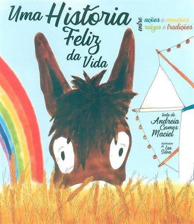 Uma história feliz da vida (Andreia Gomes Maciel)