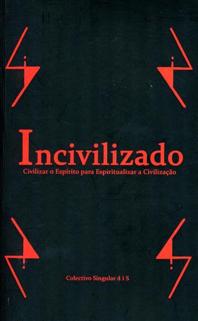Incivilizado (Colectivo Singular 4 i S)