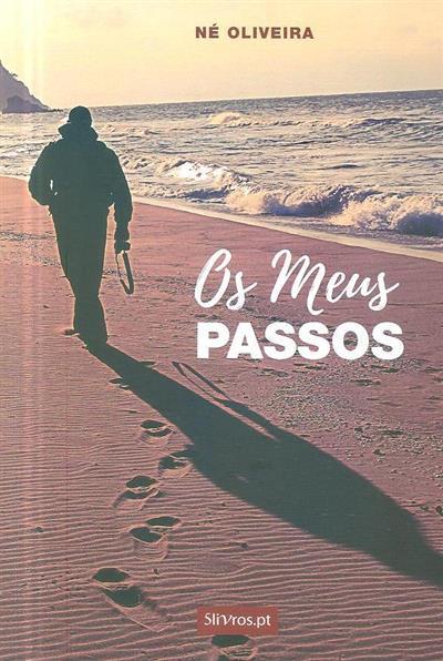 Os meus passos (Né Oliveira)