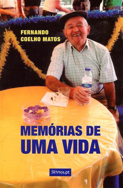 Memórias de uma vida (Fernando Coelho Matos)