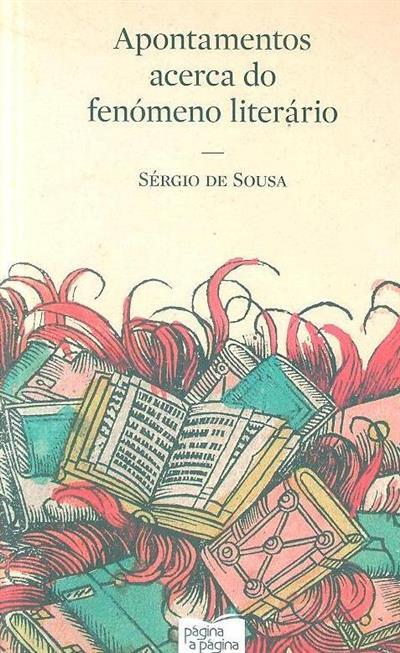 Apontamentos acerca do fenómeno literário (Sérgio de Sousa)