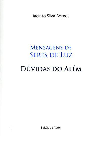 Dúvidas do além (Jacinto Silva Borges)