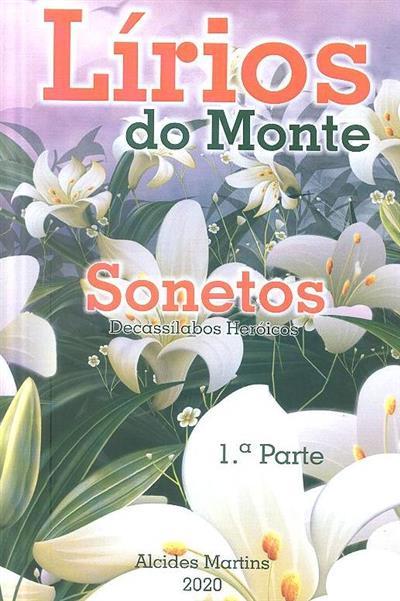 Lírios do monte (Alcides Martins)