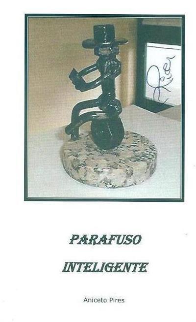 Parafuso inteligente (Aniceto Pires)