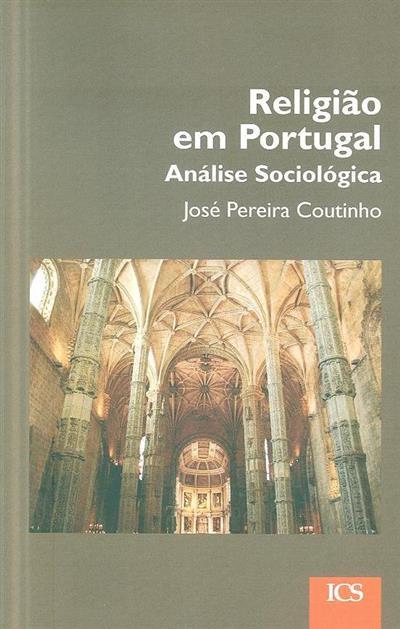 Religião em Portugal (José Pereira Coutinho)