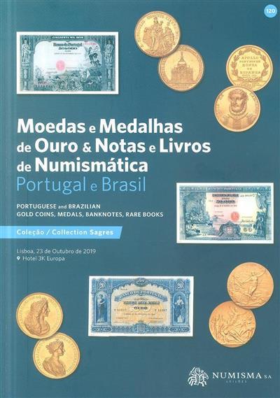 Moedas e medalhas de ouro & notas e livros de numismática (cons. cient. Javier Sáez Salgado... [et al.])