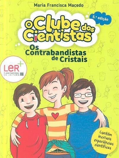 Os contrabandistas de cristais (Maria Francisca Macedo)