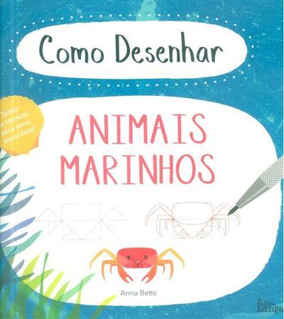 Como desenhar animais marinhos (Anna Betts)