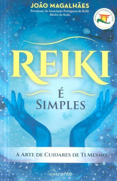 Reiki é simples (João Magalhães)