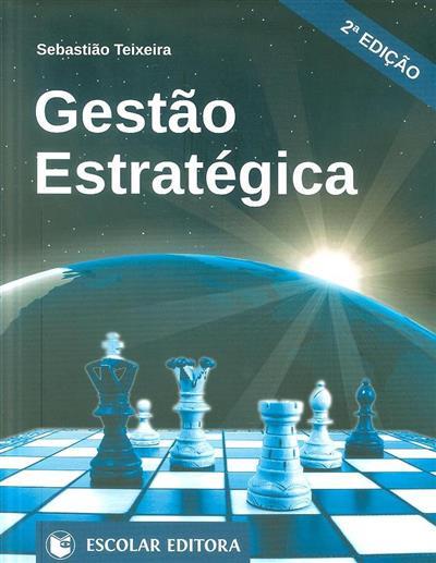 Gestão estratégica (Sebastião Teixeira)