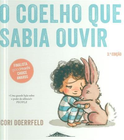 O coelho que sabia ouvir (Cori Doerrfeld)