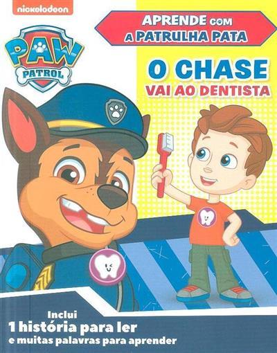 O Chase vai ao dentista (adapt. Casey Neumann)