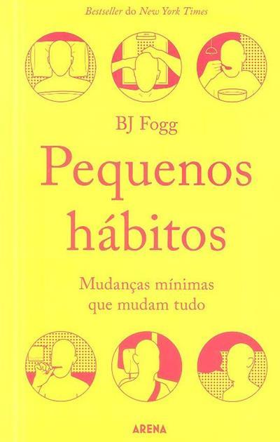 Pequenos hábitos (B. J. Fogg)