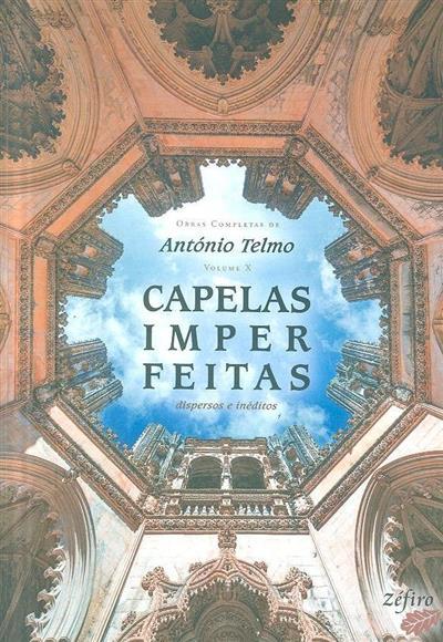 Capelas imperfeitas (António Telmo)