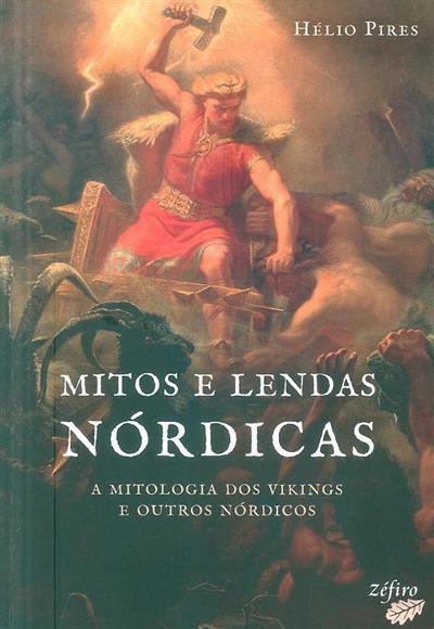 Mitos e lendas nórdicas (Hélio Pires)