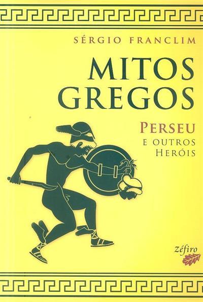 Mitos gregos (Sérgio Franclim)