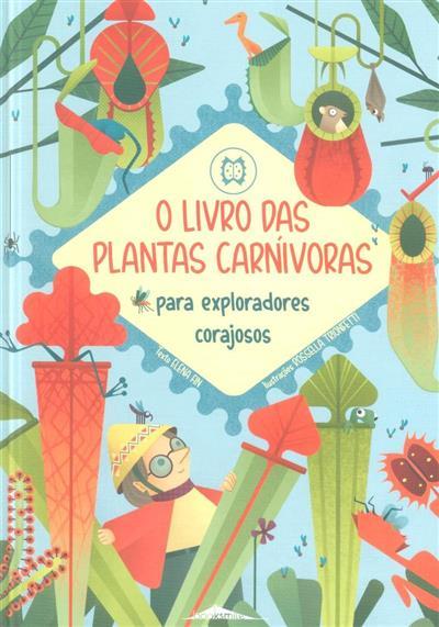 O livro das plantas carnívoras para exploradores corajosos (Elena Fin)