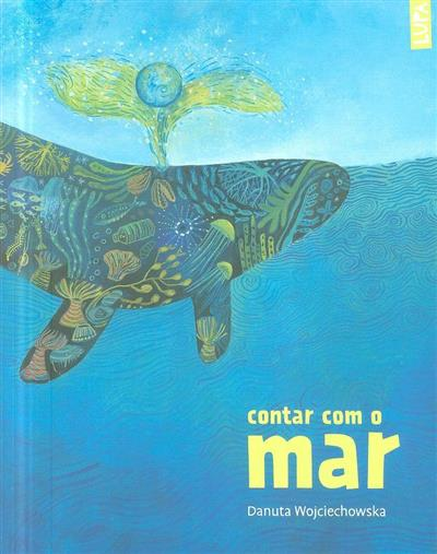 Contar com o mar (texto e il. Danuta Wojciechowska)