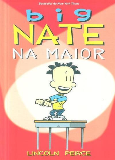 Big Nate na maior (Lincoln Peirce)