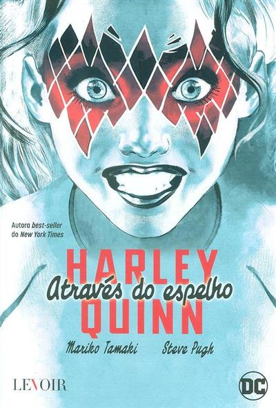 Harley Quinn através do espelho (Marito Tamaki, Steve Pugh)