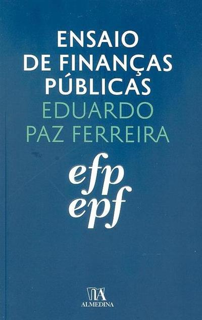 Ensaio de finanças públicas (Eduardo Paz Fereira)