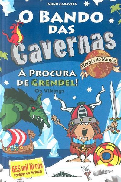 Á procura de Grendel! (Nuno Caravela)