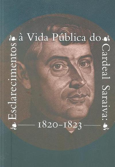 Esclarecimentos à vida pública do Cardeal Saraiva (Tiago Henriques)