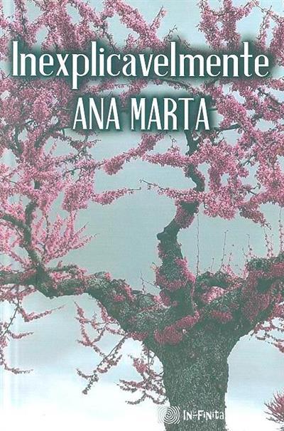 Inexplicavelmente (Ana Marta)