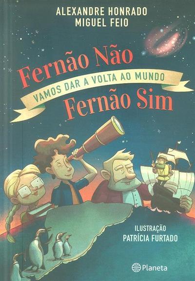Fernão não, Fernão sim (Alexandre Honrado, Miguel Feio)