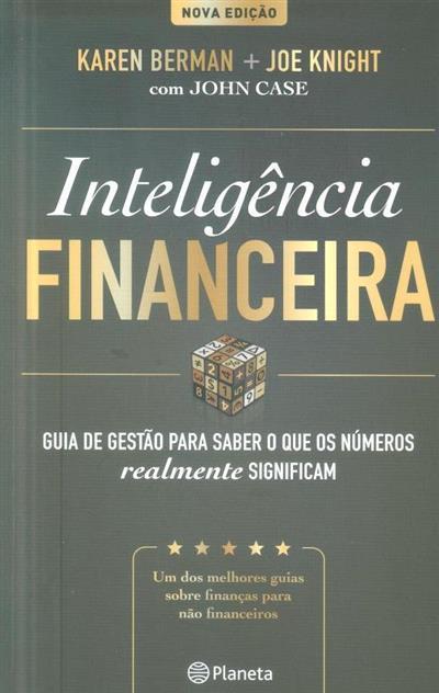 Inteligência financeira (Karen Berman, Joe Knight, John Case)