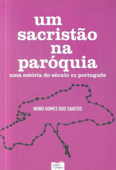 Um sacristão na paróquia (Nuno Gomes dos Santos)