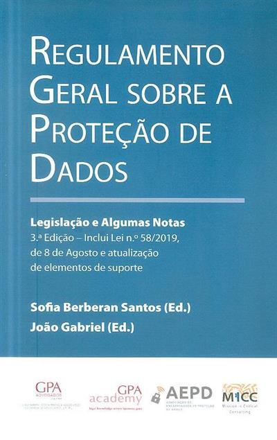 Regulamento geral de protecção de dados (ed. Sofia Berberan Santos, João Gabriel)