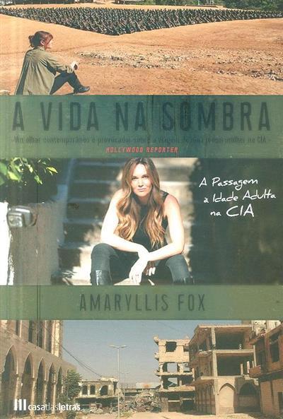 A vida na sombra (Amaryllis Fox)