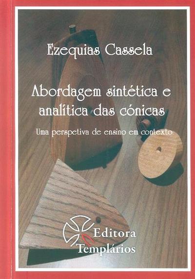 Abordagem sintética e analítica das cónicas (Ezequias Cassela)