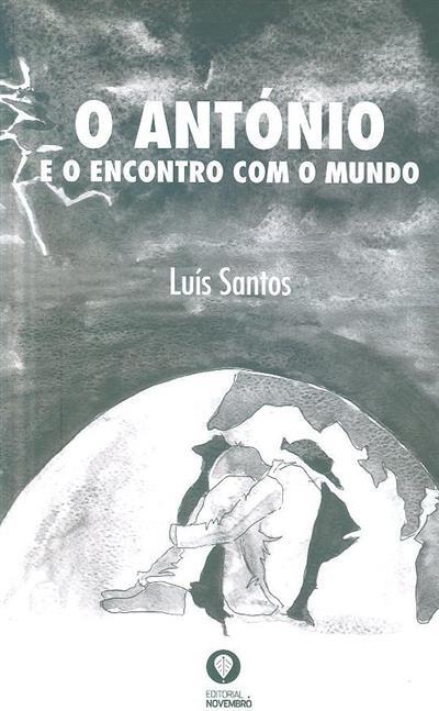 O António e o encontro com o mundo (Luís Santos)