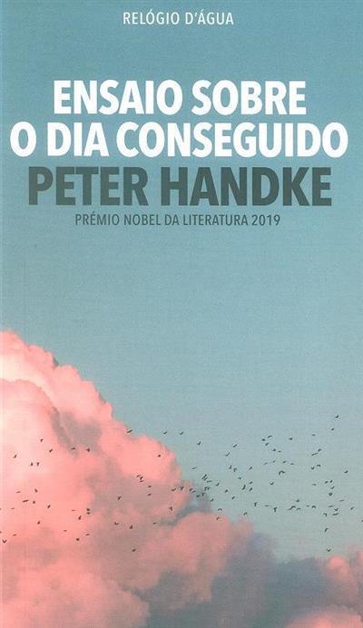 Ensaio sobre o dia conseguido (Peter Handke)