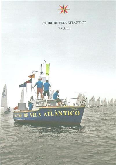 Clube de Vela Atlântico, 75 anos (coord. de textos Nysse Arruda)