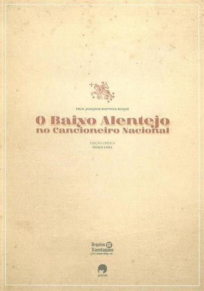 O Baixo Alentejo no Cancioneiro Nacional (Joaquim Baptista Roque)