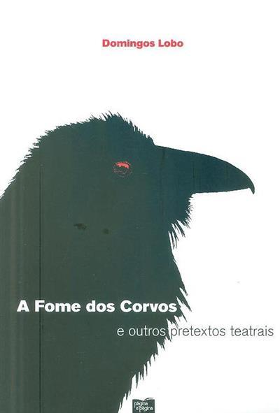 A fome dos corvos (Domingos Lobo)