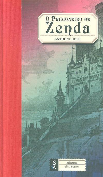 O prisioneiro de Zenda (Anthony Hope)