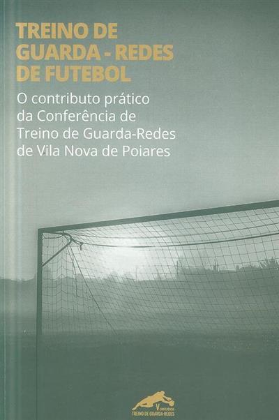 Treino de guarda-redes de futebol (Artur Jorge Santos... [et al.])