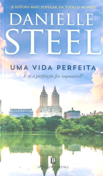 Uma vida perfeita (Danielle Steel)