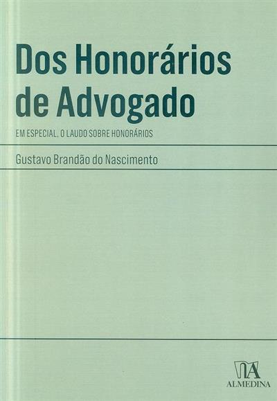 Dos honorários de advogado (Gustavo Brandão do Nascimento)