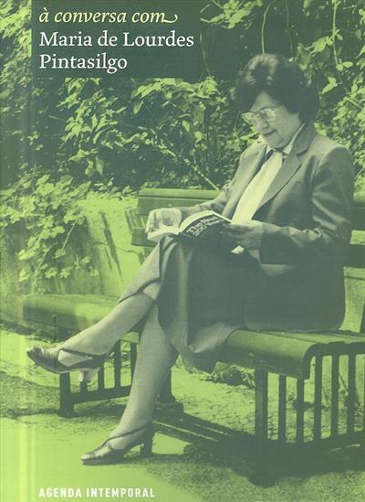 À conversa com Maria de Lourdes Pintasilgo (ed. e coord. Fundação Cuidar o Futuro)