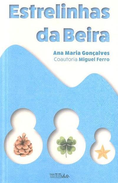 Estrelinhas da beira (Ana Maria Gonçalves, Miguel Ferro)