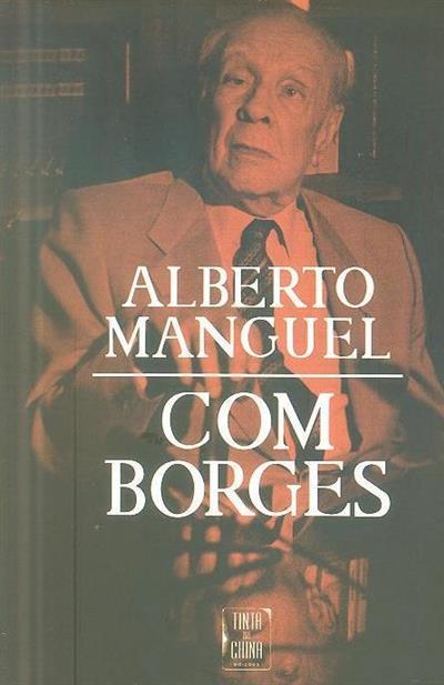 Com Borges (Alberto Manguel)