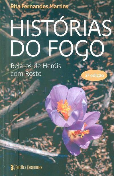 Histórias do fogo (Rita Fernandes Martins)