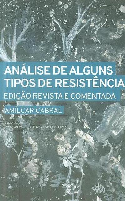 Análise de alguns tipos de resistência (Amílcar Cabral)